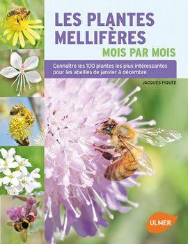 Les plantes mellifères de Jacques Piquée