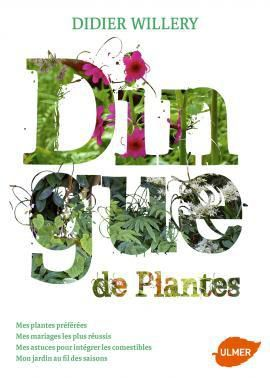 Dingue de plantes de Didier WILLERY
