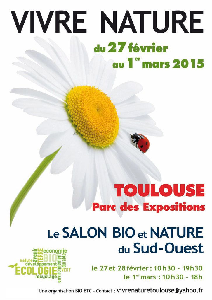 toulouse salon bio et nature 2015 le blog de ma t infos ForSalon Bio Toulouse