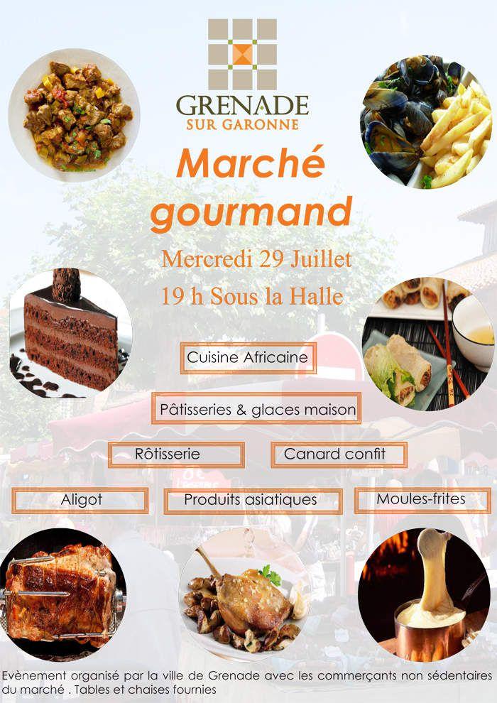 GRENADE SUR GARONNE - MARCHE GOURMAND