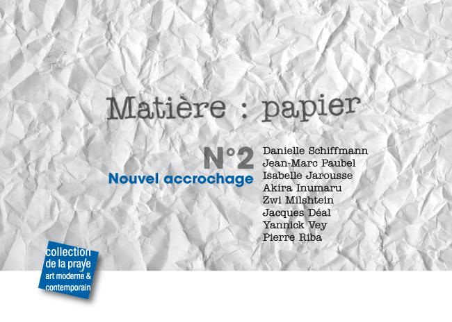 Matière : papier, opus II