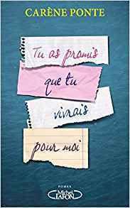 Tu as promis que tu vivrais pour moi Carene Ponte Michel Lafon
