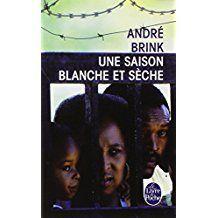 Une Saison Blanche et sèche André Brink