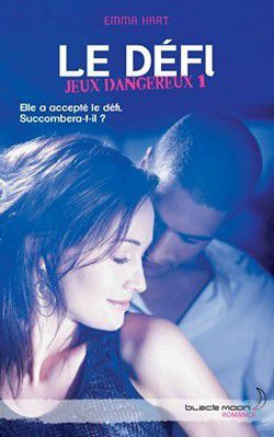 Edition Hachette - Black Moon Romance - Romance/Young Adult - 316 pages
