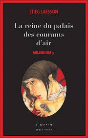 "Tome 3 : ""La reine du palais des courants d'air"""