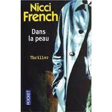 &quot&#x3B;Dans la peau&quot&#x3B; - Nicci French