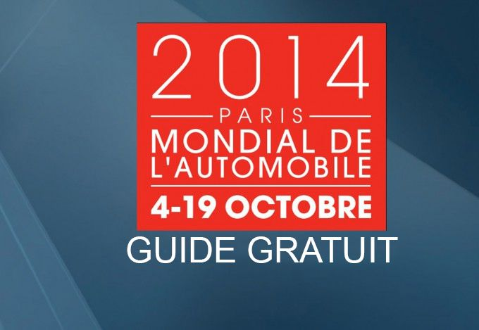 GUIDE indispensable du MONDIAL de l'automobile gratuit