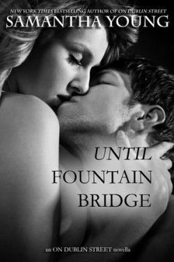 Until fountain bridge - Samatha Young