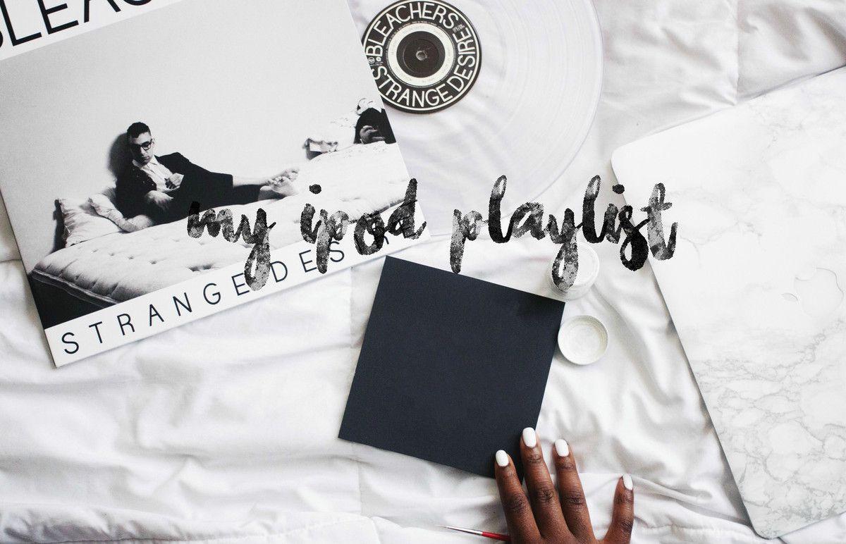 My Ipod playlist