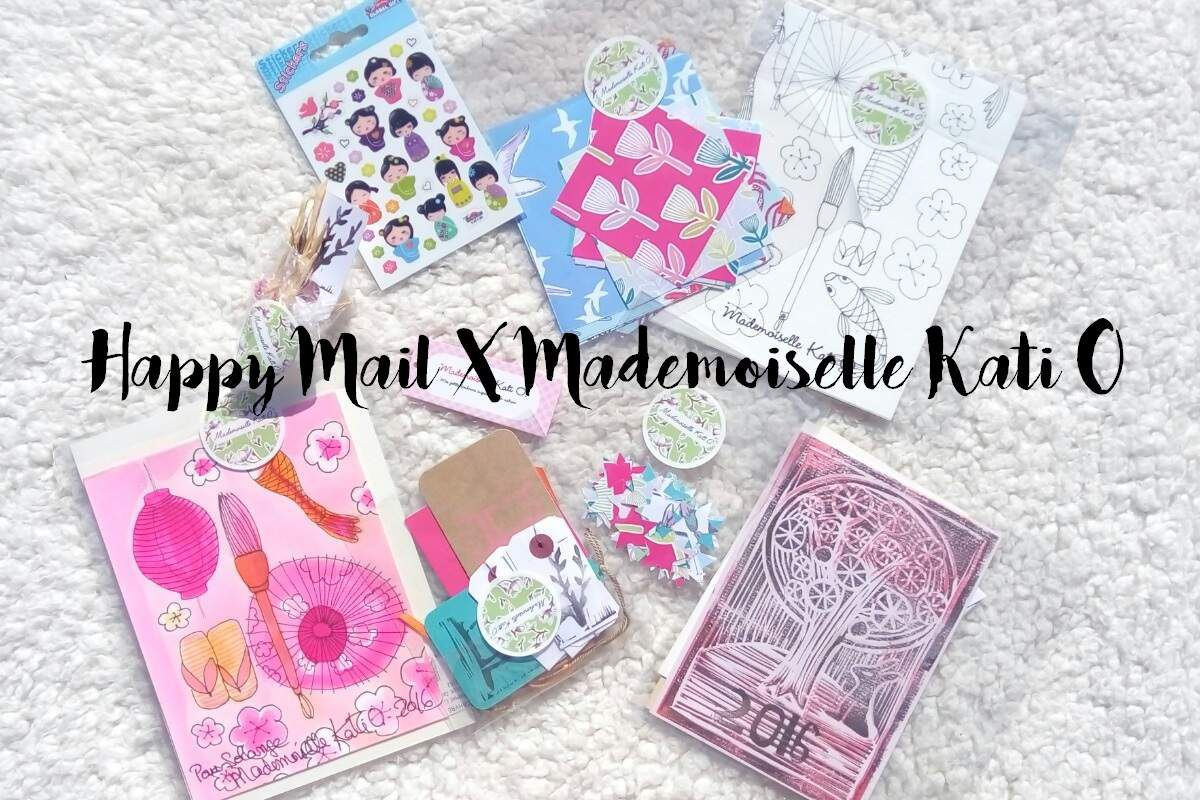 Happy Mail avec Mademoiselle Kati O