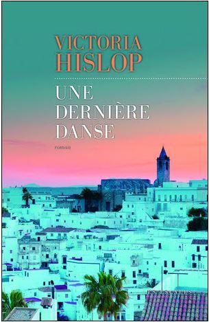 Une dernière danse / El regreso - Victoria Hislop