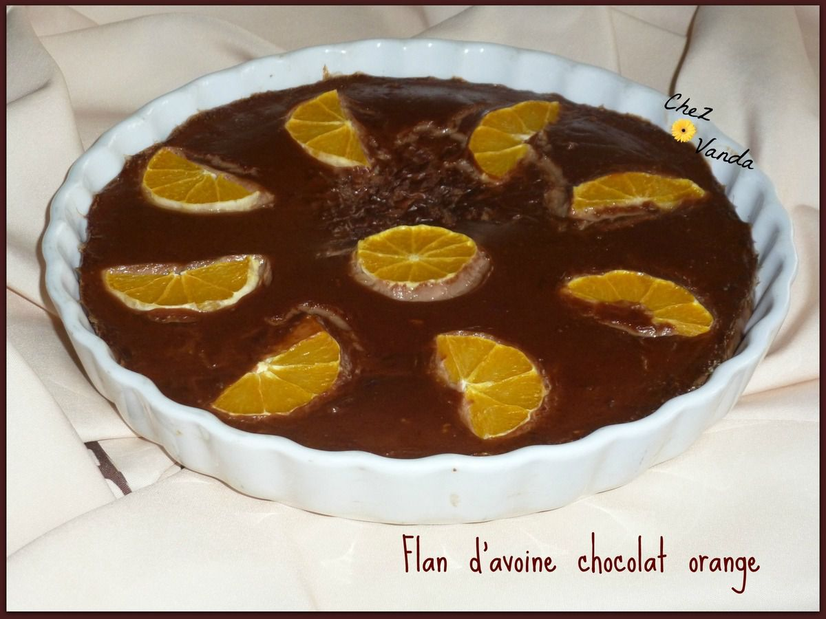 Flan d'avoine chocolat orange