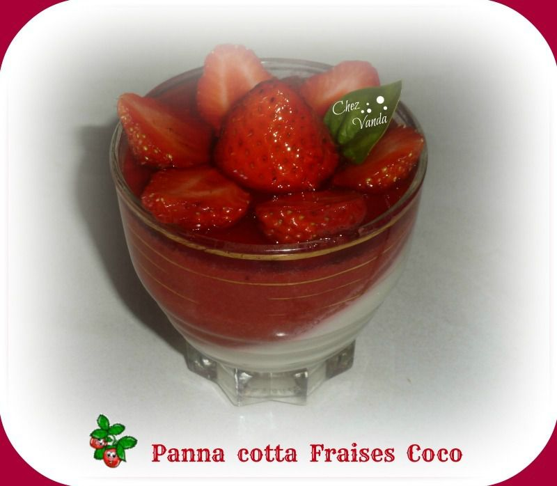 panna cotta fraises coco chez vanda. Black Bedroom Furniture Sets. Home Design Ideas