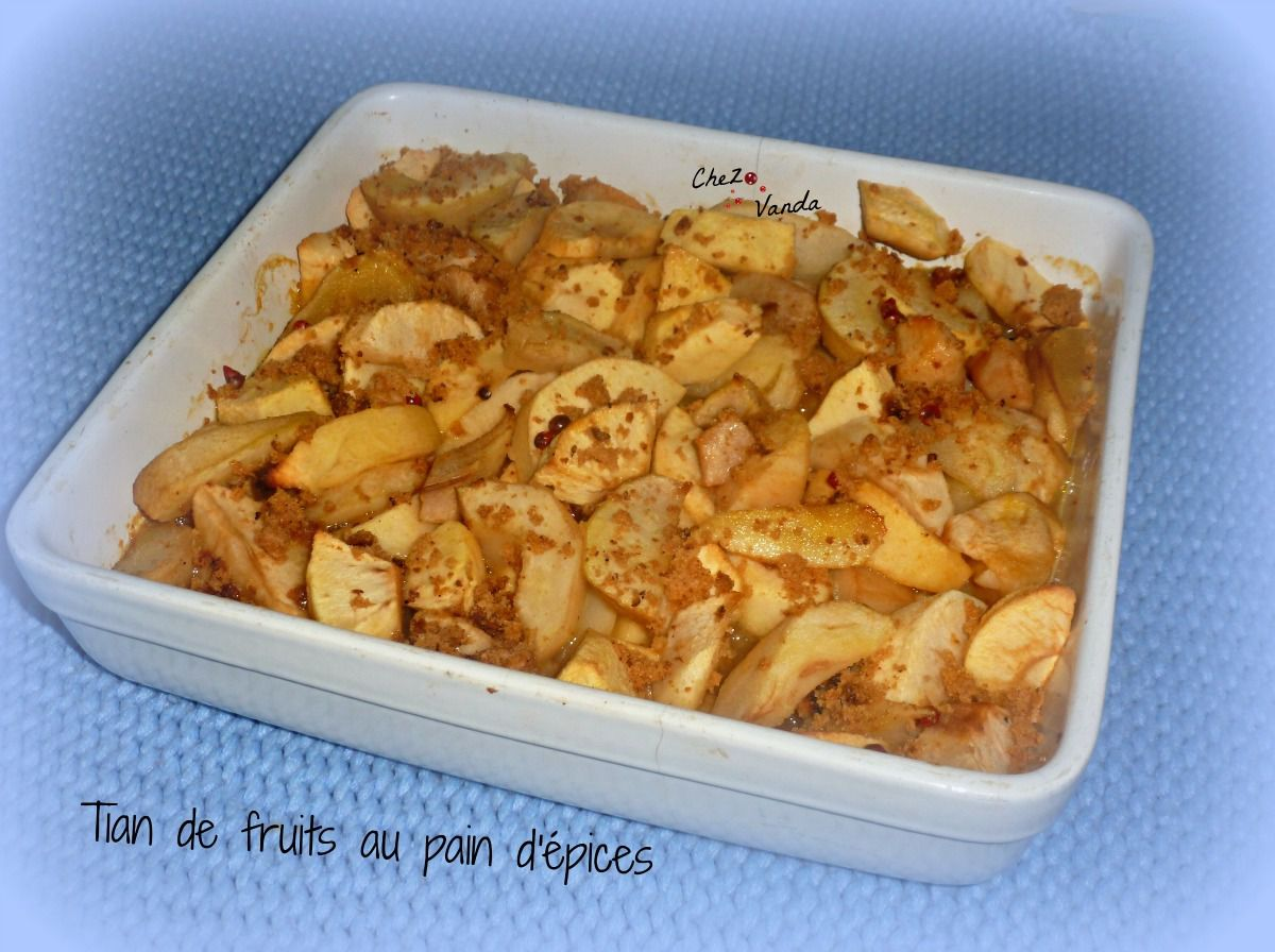 Tian de fruits au pain d'épices