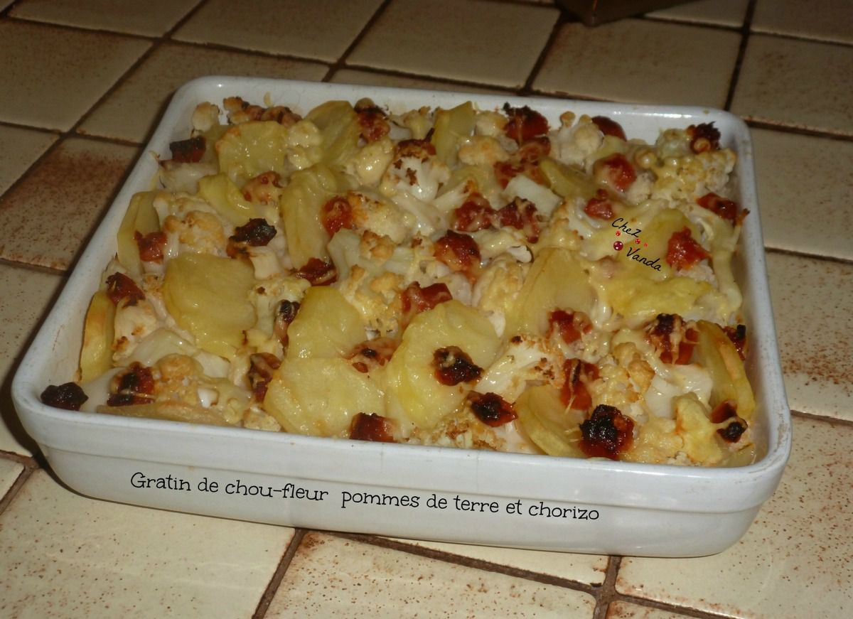 gratin de chou fleur pommes de terre et chorizo chez vanda. Black Bedroom Furniture Sets. Home Design Ideas