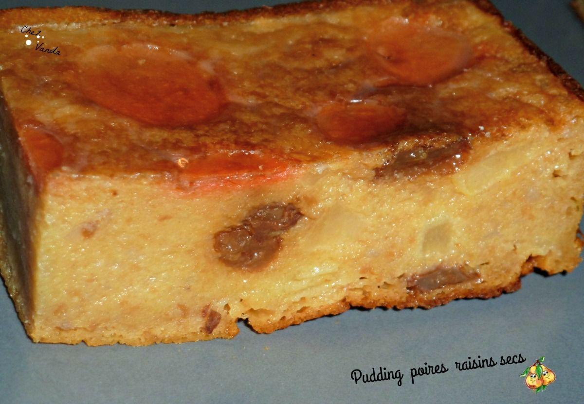 Pudding poires raisins secs