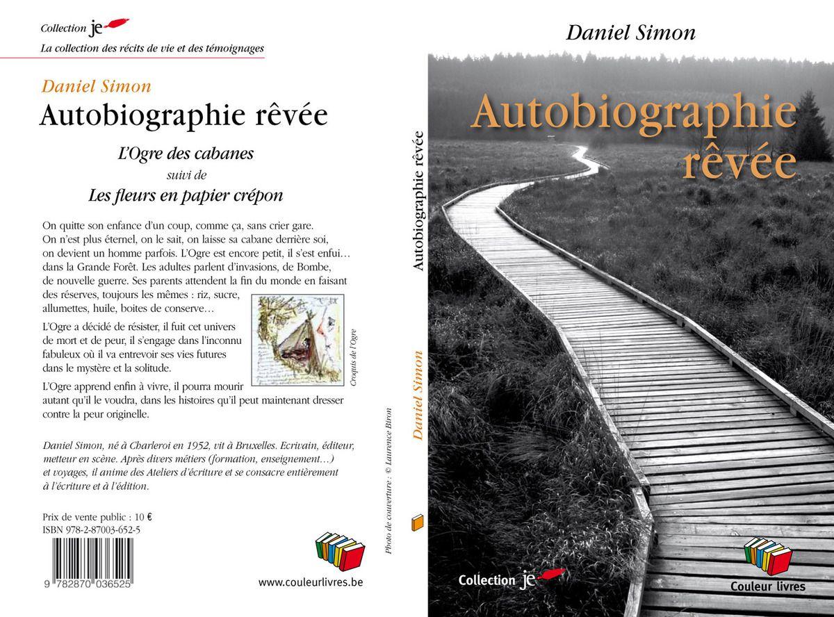 """Bonus...  """"Autobiographie rêvée"""""""