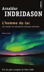 L'homme du lac :Polar du Nord / Indridanson
