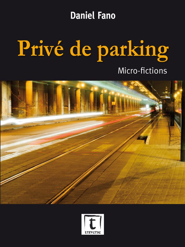 Daniel Fano / Privé de parking