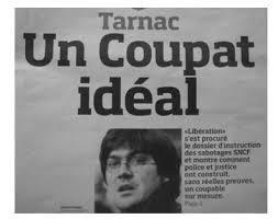 Affaire de Tarnac: fiasco de la presse