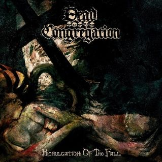 [Dead Congregation - promulgation of the fall LP - 2014]