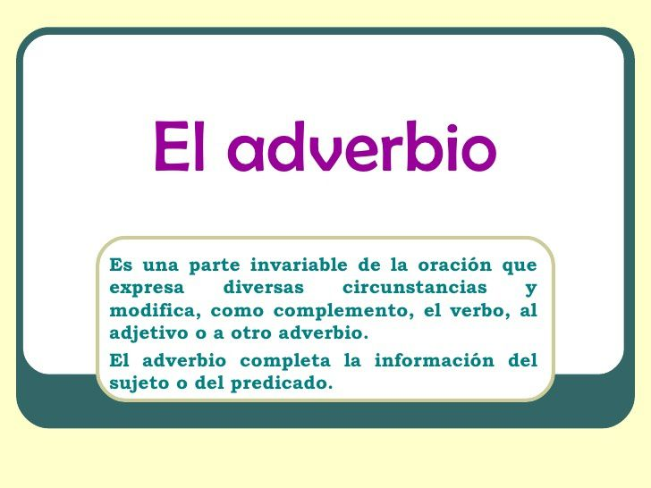 Qué son los adverbios