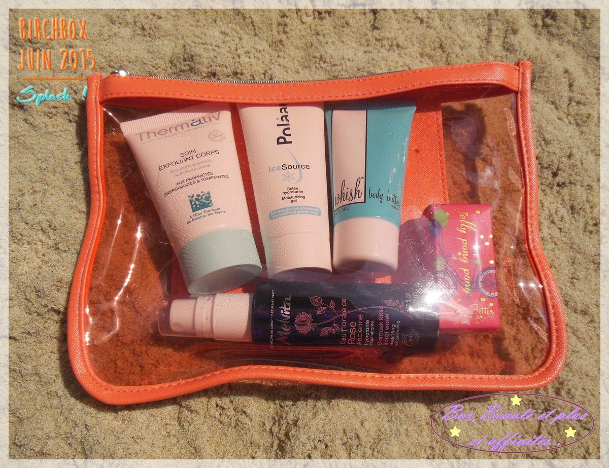 Birchbox Juin 2015 - Splash !