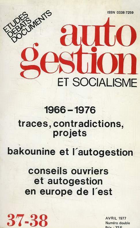 """Revue """"Autogestion et Socialisme"""" (1966 - 1979)"""