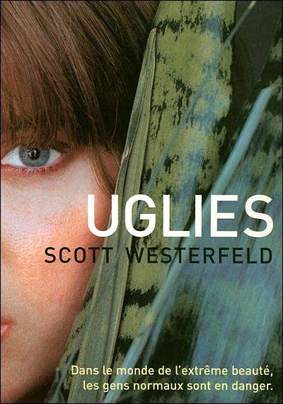 Uglies de Scott Westerfeld (4 Tomes).