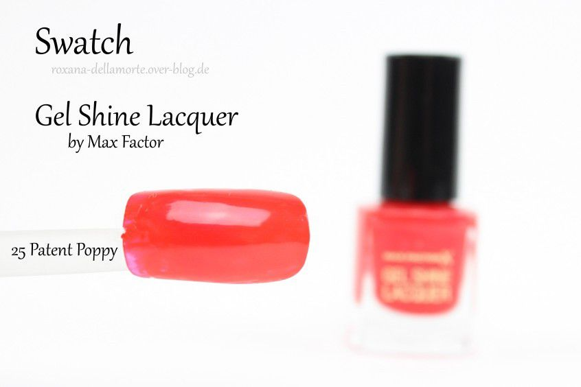 Max Factor: Gel Shine Lacquer (25 Patent Poppy) || Testbericht