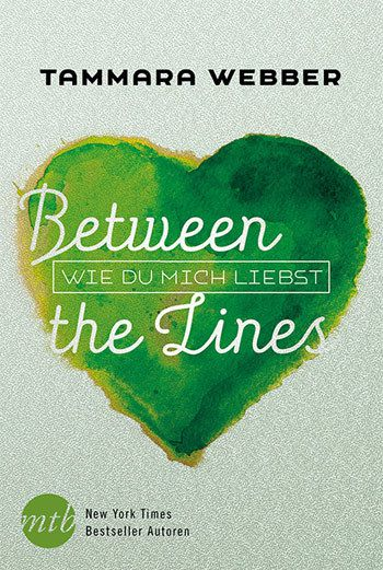 Between the lines - wie du mich liebst