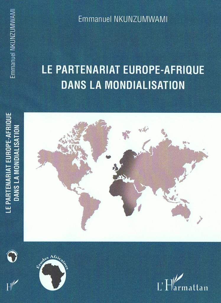 """Emmanuel Nkunzumwami est l'auteur de """"Le Partenariat Europe-Afrique dans la mondialisation"""" et de """"La Conquête de l'extrême droite en France""""."""