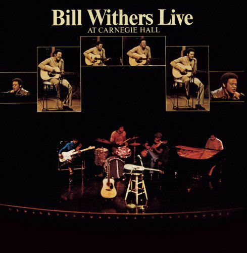 Bill Withers - Live at the Carnegie Hall (1973)