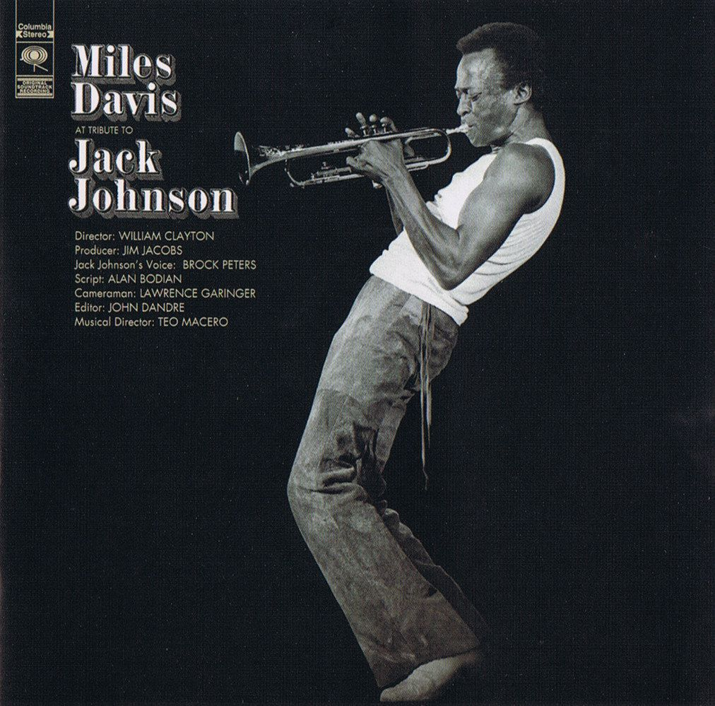 Miles Davis – A tribute to Jack Johnson (1970)