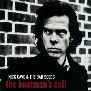 Nick Cave and the Bad Seeds – The Boatman's call (1997)