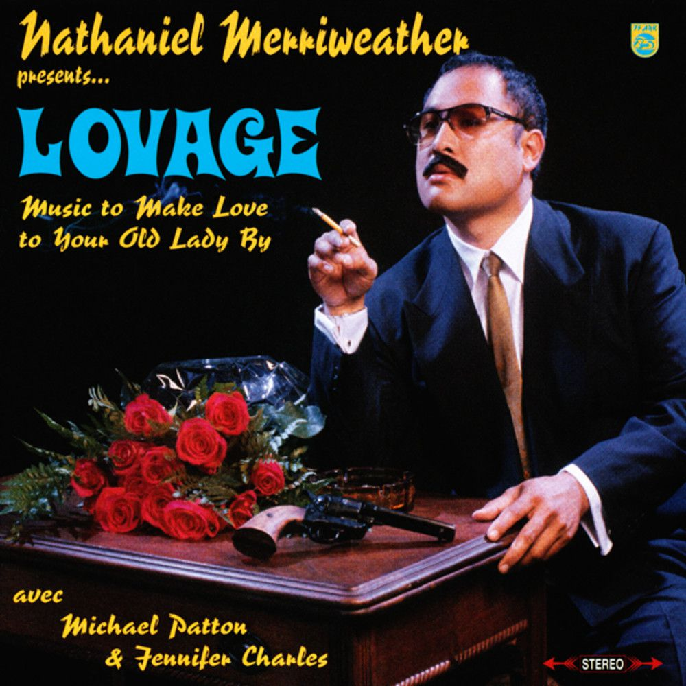 Lovage : Music to make love to your lady (2001)
