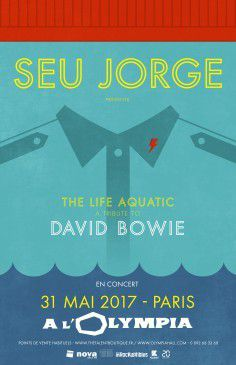 Seu Jorge - The life aquatic / A tribute to David Bowie (Olympia 31/05/2017)