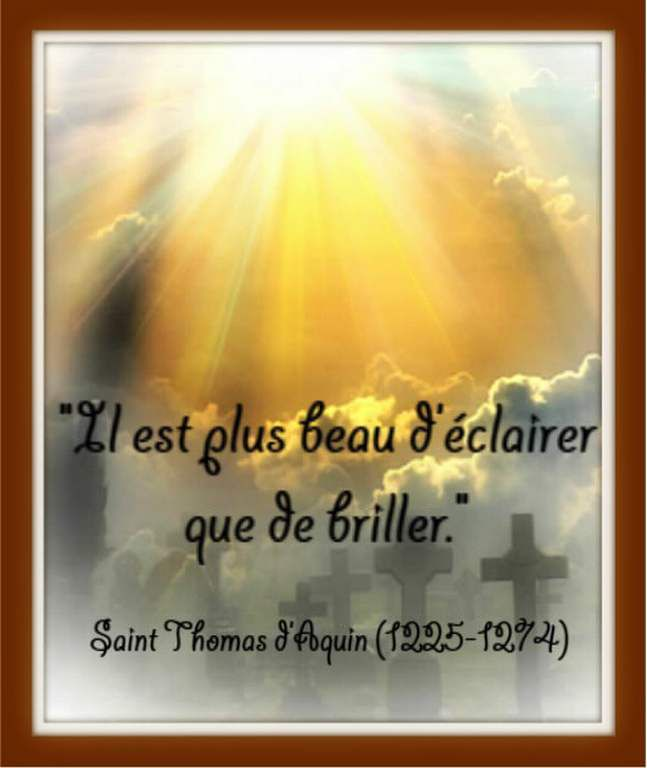 Citation &quot&#x3B;éclairer&quot&#x3B; de Saint Thomas d'Aquin