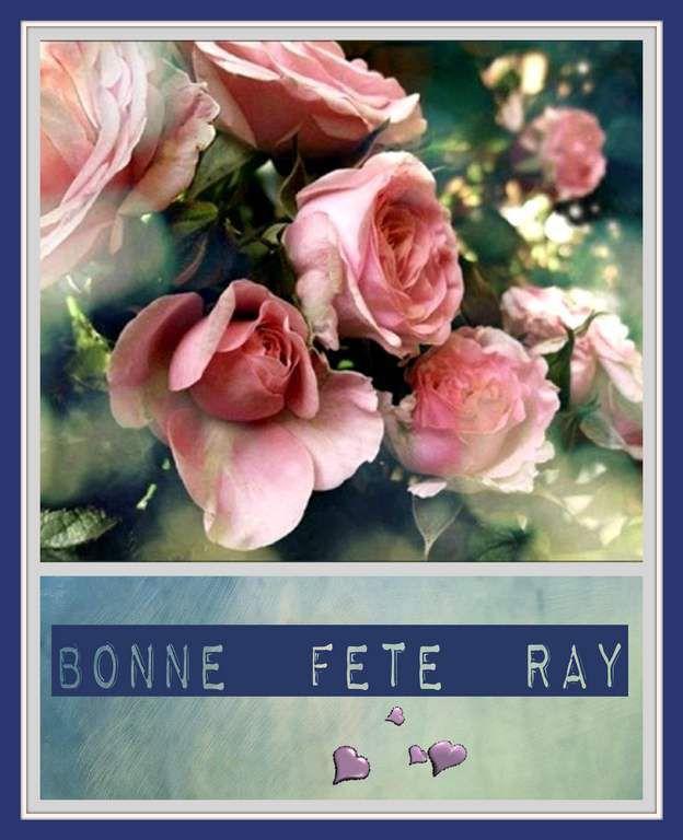 Bonne Fête Ray