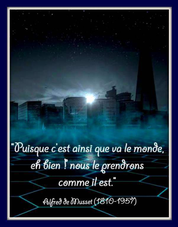 Citation &quot&#x3B;monde &quot&#x3B;de  Alfred de Musset