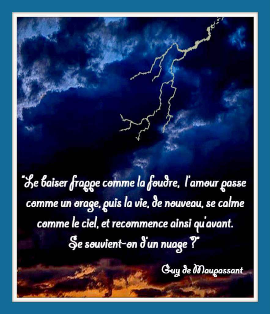 Citation &quot&#x3B;amour&quot&#x3B; de Guy de Maupassant