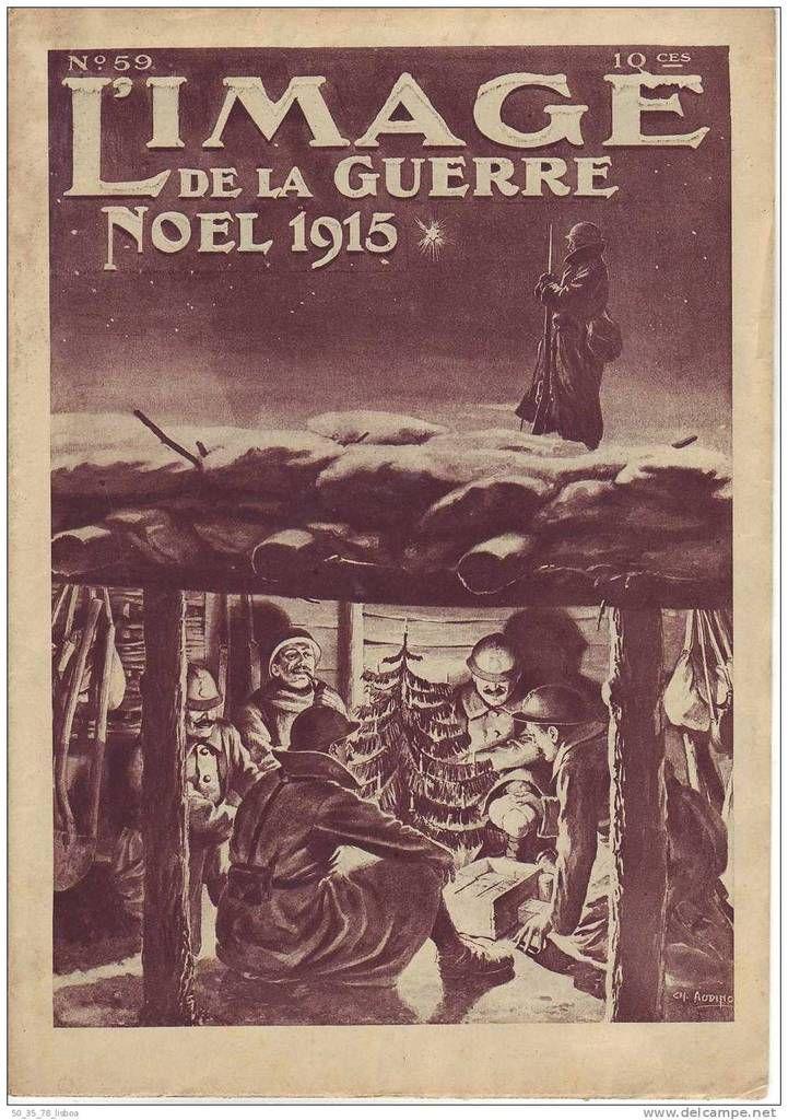 L´Image de la guerre - Noel 1915 - Messe aux tranchées
