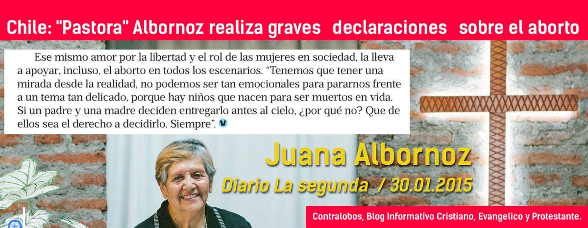 Chile: &quot&#x3B;Pastora&quot&#x3B; Albornoz realiza graves declaraciones sobre el aborto