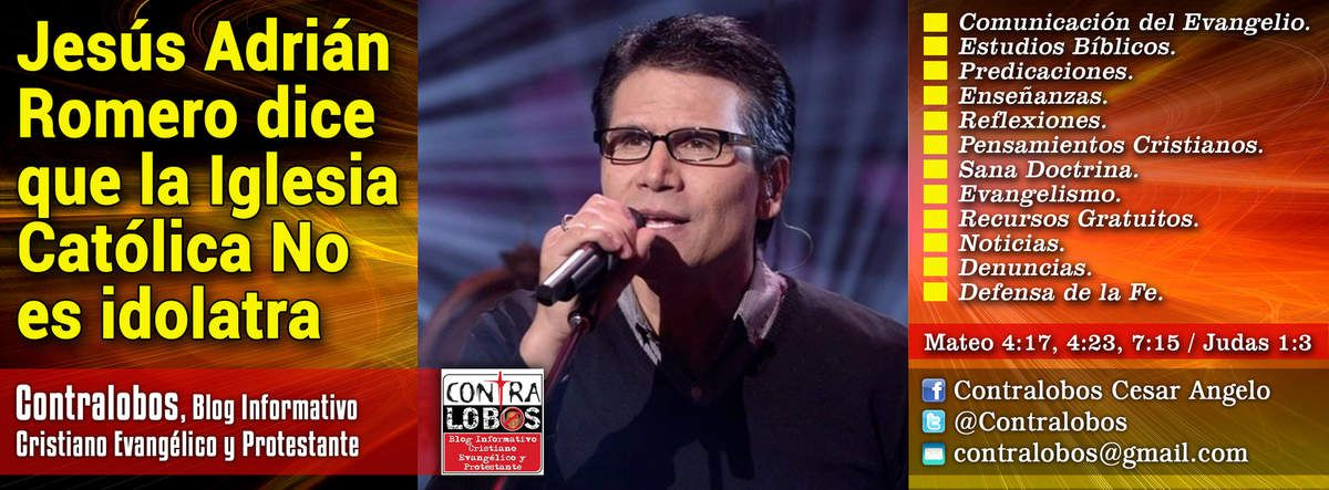 Cantante ecuménico Jesús Adrián Romero dice que la Iglesia Católica No es idolatra