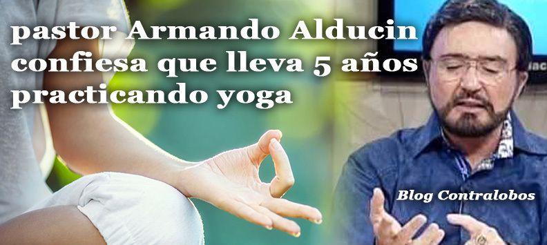 pastor Armando Alducin confiesa que lleva 5 años practicando yoga