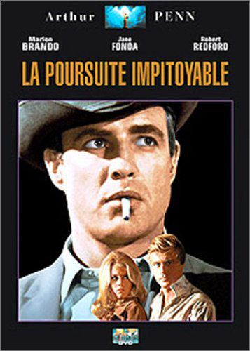 Critique de LA POURSUITE IMPITOYABLE d'Arthur Penn (Etats Unis)