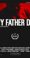 AWARDS/PALMARES SCREAMFEST 2016 : MY FATHER DIE de Sean Brosnan