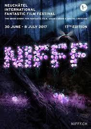 NIFFF 2017 : le programme de la compétition internationale