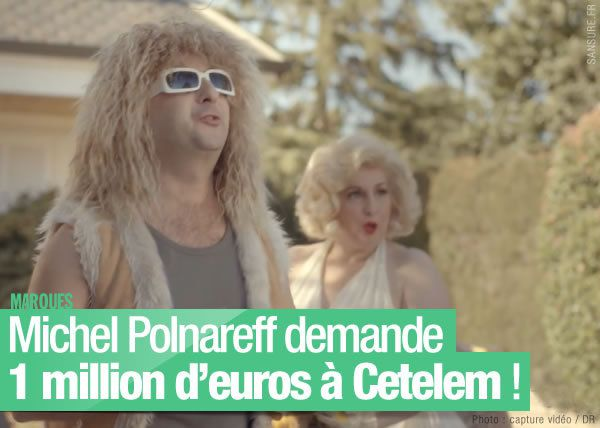 michel polnareff demande 1 million d euros cetelem badbuzz sansure fr. Black Bedroom Furniture Sets. Home Design Ideas