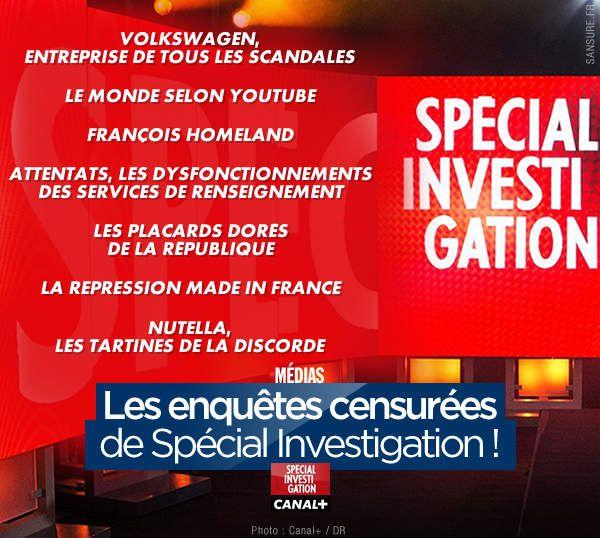 Les enquêtes censurées de Spécial Investigation ! #CanalPlus